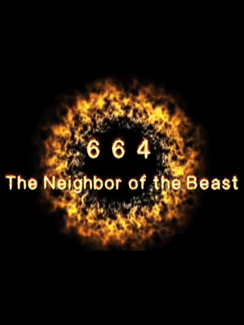 664: The Neighbor of the Beast
